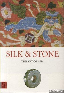 silk and stone the art of asia