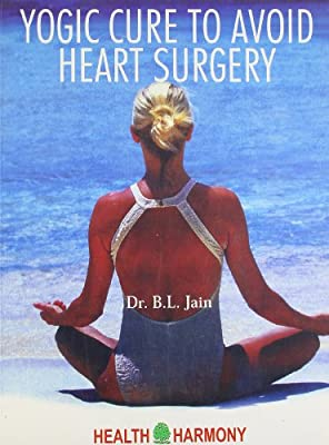 Yogic Cure To Avoid Heart Surgery