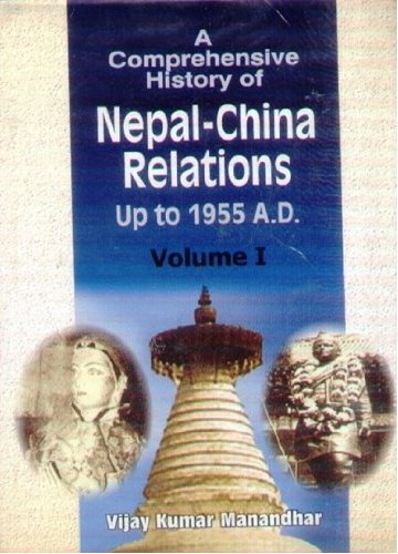 A Comprehensive History of Nepal-China Relations Up to 1955 A.D.