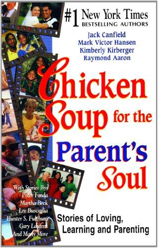 Chicken Soup for the Parents Soul