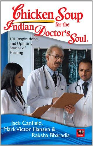 CHICKEN SOUP FOR THE INDIAN DOCTORS SOUL