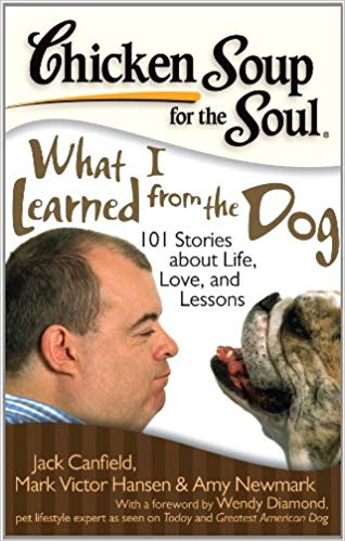 chicken soup for the soul wht i learned from the Dog