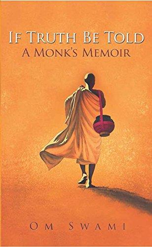 If Truth Be Told a monk's memoir
