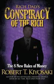 Rich Dad's Conspiracy of the Rich