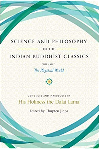 Science and Philosophy in the Indian Buddhist Classics volume 1