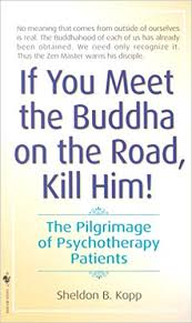If You Meet the Buddha On the Road Kill