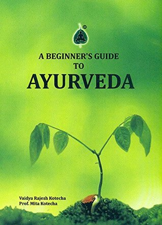 A Beginner's Guide to Ayurveda