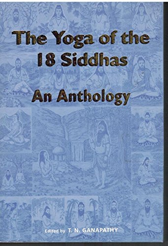 The Yoga of the Eighteen Siddhas
