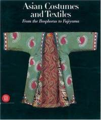 ASIAN COSTUMES AND TEXTILES