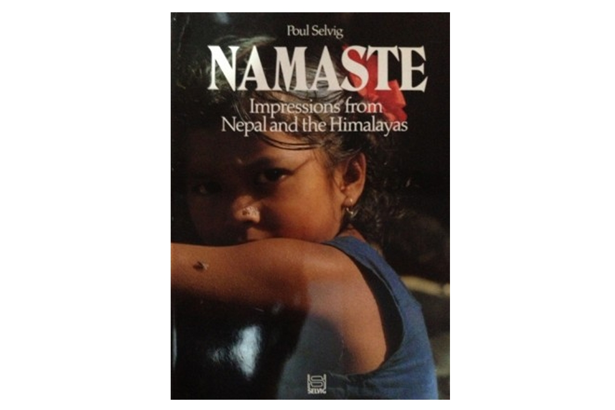 NAMASTE IMPRESSIONS FROM NEPAL AND THE HIMALAYAS
