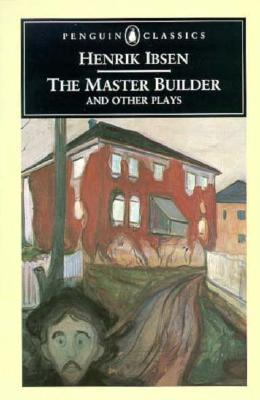 The Mater Builder and other plays